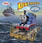 Lost at Sea (Thomas & Friends) ebook by Rev. W. Awdry,Tommy Stubbs