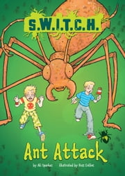 #04 Ant Attack ebook by Ali  Sparkes