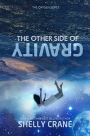 The Other Side Of Gravity ebook by Shelly Crane