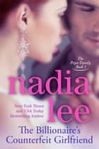The Billionaire's Counterfeit Girlfriend (The Pryce Family Book 1) ebook door Nadia Lee