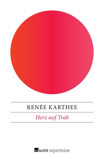 Herz auf Trab ebook by Renée Karthee