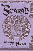 The Oracle Sequence: The Scarab ebook by Catherine Fisher