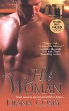 His Woman ebook by Diana Cosby