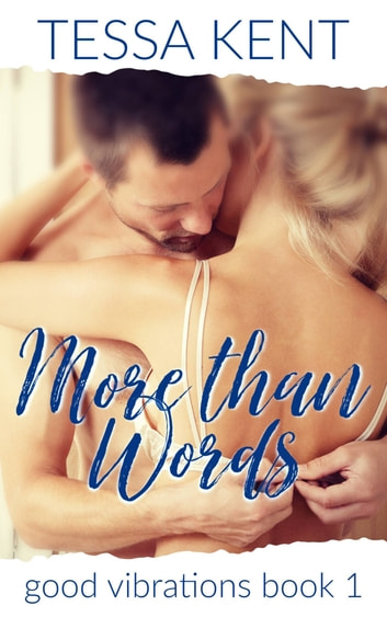 More Than Words ebook by Tessa Kent