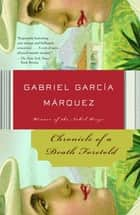 Chronicle of a Death Foretold ebook by Gabriel García Márquez, Gregory Rabassa