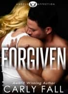 Forgiven ebook by Carly Fall