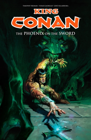 King Conan: The Phoenix on the Sword ebook by Timothy Truman