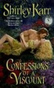 Confessions of a Viscount ebook by Shirley Karr