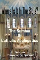 Where Is It In The Bible? ebook by ObiMaria