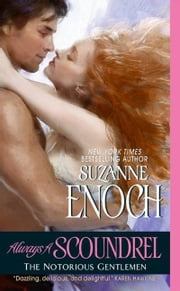 Always a Scoundrel - The Notorious Gentlemen ebook by Suzanne Enoch