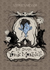 The Death of Yorik Mortwell ebook by Stephen Messer