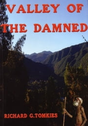 Valley of the Damned ebook by Richard G Tomkies