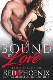 Bound by Love ebook by Red Phoenix