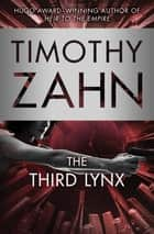The Third Lynx ebook by Timothy Zahn