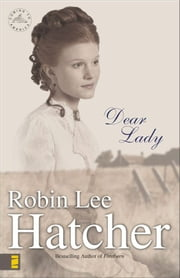 Dear Lady ebook by Robin Lee Hatcher