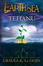 Tehanu ebook by Ursula  K. Le Guin