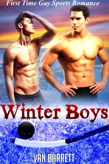 Winter Boys ebook by Van Barrett