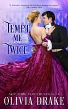 Tempt Me Twice ebook by Olivia Drake