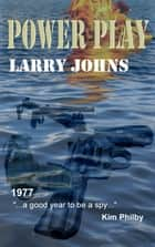 Power Play ebook by Larry Johns