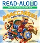 Maccabee! - The Story of Hanukkah ebook by Book Buddy Digital Media, Tilda Balsley