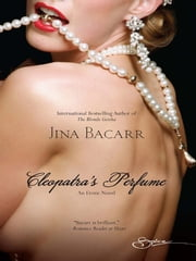 Cleopatra's Perfume ebook by Jina Bacarr