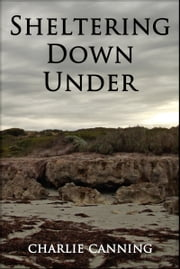 Sheltering Down Under (Oceania) ebook by Charlie Canning