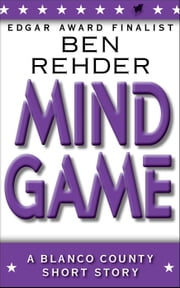 Mind Game - Blanco County Mysteries ebook by Ben Rehder