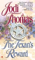 The Texan's Reward ebook by Jodi Thomas