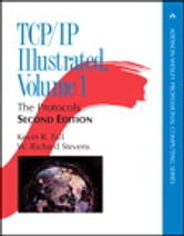 TCP/IP Illustrated, Volume 1 - The Protocols ebook by Kevin R. Fall,W. Richard Stevens
