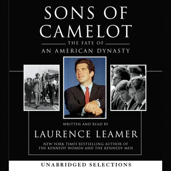 Sons Of Camelot Audiobook By Laurence Leamer 9780060754921