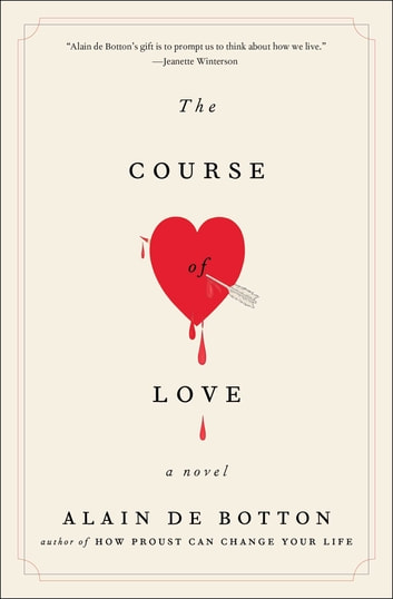 The Course of Love - A Novel ebook by Alain de Botton