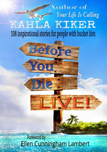 Before You Die: LIVE! ebook by Kahla Kiker