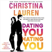 Dating You / Hating You audiobook by Christina Lauren