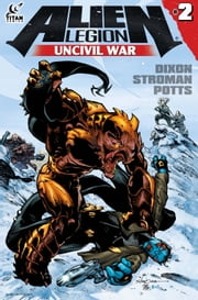 Alien Legion: Uncivil War #2 ebook by Chuck Dixon,Larry Stroman,Potts Carl