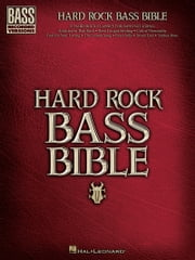 Hard Rock Bass Bible (Songbook) ebook by Hal Leonard Corp.