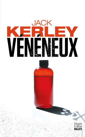 Vénéneux ebook by Jack Kerley