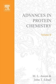 Advances in Protein Chemistry ebook by Anson, M.L.