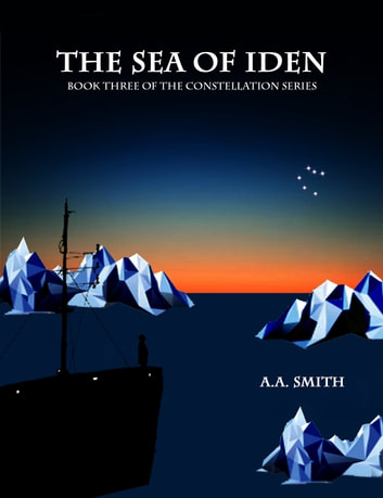 The Sea of Iden ebook by A. A. Smith