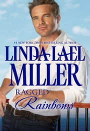Ragged Rainbows ebook by Linda Lael Miller