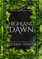 Highland Dawn 電子書 by Donna Grant