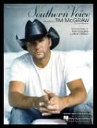 Southern Voice Sheet Music ebook by Tim McGraw