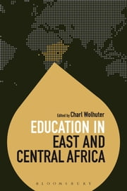 Education in East and Central Africa ebook by Professor Charl Wolhuter,Dr Colin Brock
