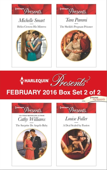Harlequin Presents February 2016 - Box Set 2 of 2 - An Anthology ebook by Michelle Smart,Cathy Williams,Tara Pammi,Louise Fuller