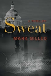 Sweat ebook by Mark Gilleo