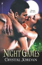 Night Games ebook by Crystal Jordan