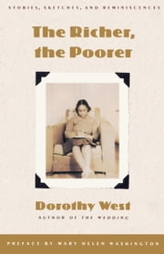 The Richer, the Poorer ebook by Dorothy West