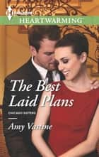 The Best Laid Plans - A Clean Romance ebook by Amy Vastine