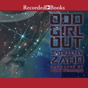Odd Girl Out audiobook by Timothy Zahn