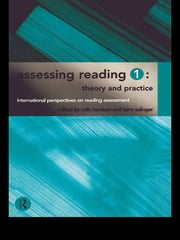Assessing Reading 1: Theory and Practice ebook by Colin Harrison,Terry Salinger