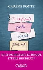 Tu as promis que tu vivrais pour moi ebook by Carene Ponte